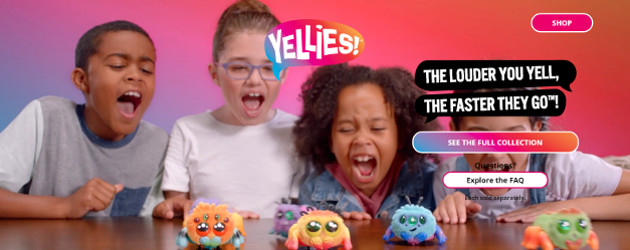 YELLIES (Ages 5 years & up/Available October 2018) www.yellies.hasbro.com/en-gb FACEBOOK   TWITTER   INSTAGRAM Get ready to yell for YELLIES! The cutest, fuzziest pets that respond to your voice! These […]