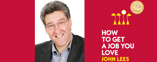 TEN TIPS ON HOW TO GET A JOB YOU LOVE IN 2019(10% Off Here) www.johnleescareers.com The publishers are currently offering a 10% discount on the book here: https://www.mheducation.co.uk/9781526847140-emea-how-to-get-a-job-you-love-2019-2020-edition-group Linkedin | […]
