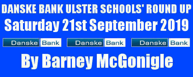 Danske Bank Ulster Schools' Round Up Saturday 21st September 2019 To follow INTOUCH RUGBY on Facebook CLICK HERE to Follow InTouch Schools & Clubs Rugby in Ulster & Lifestyle Specials […]