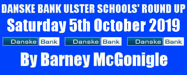 Danske Bank Ulster Schools' Round Up Saturday 5th October 2019 To follow INTOUCH RUGBY on Facebook CLICK HERE to Follow InTouch Schools & Clubs Rugby in Ulster & Lifestyle Specials […]