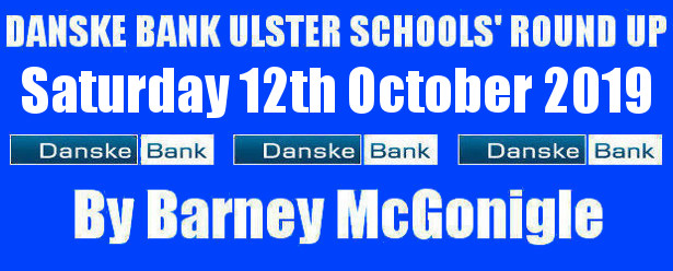 Danske Bank Ulster Schools' Round Up Saturday 12th October 2019 To follow INTOUCH RUGBY on Facebook CLICK HERE to Follow InTouch Schools & Clubs Rugby in Ulster & Lifestyle Specials […]