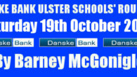 Danske Bank Ulster Schools' Round Up Saturday 19th October 2019 To follow INTOUCH RUGBY on Facebook CLICK HERE to Follow InTouch Schools & Clubs Rugby in Ulster & Lifestyle Specials […]