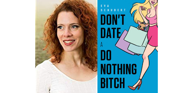 BOOK! Don't Date A Do Nothing Bitch: Your One Stop Manual for Turning Your Dating Life Around Kindle Edition by Eva Schubert >> On Amazon! Have you had frustrating relationships […]