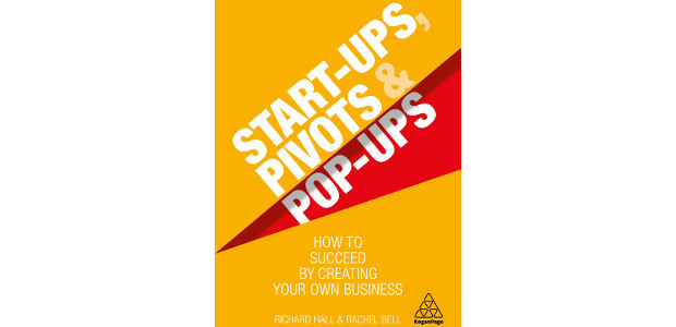 Start-Ups, Pivots and Pop-Ups: How to Succeed by Creating Your Own Business by Richard Hall & Rachel Bell On Amazon! (Pic (c) Kogan Page Publishers) Start-Ups, Pivots and Pop-Ups: How […]