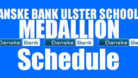 Danske Bank Ulster Schools' Medallion Shield Round 4, Medallion Bowl and Trophy Quarter-Final Draws Saturday 18th January 2020 To follow INTOUCH RUGBY on Facebook CLICK HERE to Follow InTouch Schools […]