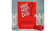 Saving Family Dogs From Shelters: New Book, What About the Dog? Provides Dog Owners With a Much-Needed Safety Net Available on amazon here >> www.amazon.com/What-About-Dog-Everything-Around FACEBOOK What About the Dog? […]