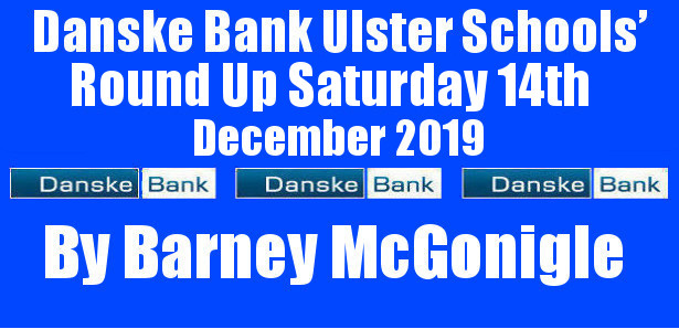 Danske Bank Ulster Schools' Round Up Saturday 14th December 2019 To follow INTOUCH RUGBY on Facebook CLICK HERE to Follow InTouch Schools & Clubs Rugby in Ulster & Lifestyle Specials […]