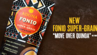 Aduna Launches Fonio, the Ancient African Super-Grain >> www.aduna.com/products/fonio-super-grain Step Aside Quinoa: There's a New Superfood in Town! · Deliciously nutty with a fluffy couscous-like texture · Naturally gluten-free, low […]