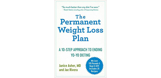 The Permanent Weight Loss Plan: A 10-Step Approach to Ending Yo-Yo Dieting 1st Edition by Janice Asher MD (Author), Jae Rivera (Author) We lost 170 pounds and kept it off! […]