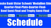 Danske Bank Ulster Schools' Medallion Shield Quarter-Final-Plate Quarter-Final-Bowl Semi-Final and Trophy Semi-Final Draws Saturday 1st February 2020. To follow INTOUCH RUGBY on Facebook CLICK HERE to Follow InTouch Schools & […]
