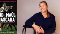 Mud, Maul, Mascara How I Led My Country, and Lived to Tell the Tale Catherine Spencer 6th February 2020|hardback|£18.99 Women's rugby is one of the fastest-growing sports in the world […]