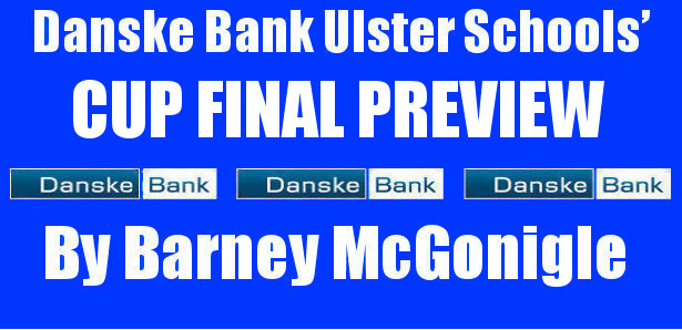 Danske Bank Ulster Schools' Cup Final Preview Tuesday 17th March 2020 The Danske Bank Ulster Schools' Cup Final has brought together the Royal School, Armagh team and the Wallace High […]