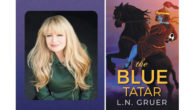 THE BLUE TATAR by LN Gruer Debut historical fiction follows five immigrant women linked by blood and history from the killing fields of Ukraine to the fire scorched Hollywood Hills […]