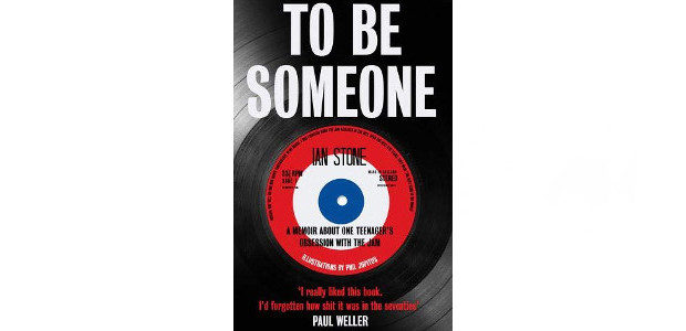 To Be Someone Hardcover by Ian Stone Published through www.unbound.com 'I really liked this book. I'd forgotten how sh*t it was in the seventies' Paul Weller The Jam released their […]