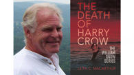"THE DEATH OF HARRY CROW Leith C MacArthur Published through www.silverwoodbooks.co.uk ""MacArthur not only pulled me into the story, he dragged me into the horror and never let go'. Jack […]"