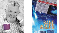 Bandwagon Paperback by Richard Cobourne On Amazon >>> www.amazon.co.uk/Richard-Cobourne Life hasn't turned out how Danny Owen expected it to. Formerly an investigative journalist, today a radio reporter reluctantly covering celebrity […]