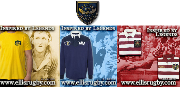 LASSIC RUGBY UNION & RUGBY LEAGUE by ELLIS RUGBY ELLIS RUGBY – THE RUGBY HERITAGE BRAND. www.ellisrugby.com . A Pride In The Jersey Company.