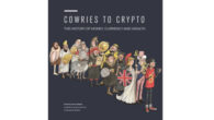 COWRIES TO CRYPTO: THE HISTORY OF MONEY, CURRENCY AND WEALTH by Jame DiBiasio Money really does make the world go round. But what is it? This piece of paper in […]