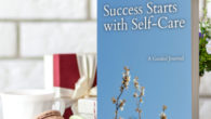 Success Starts with Self-Care: A 52-Week Guide to Making Self-Care a Priority Paperback See more at :- www.amazon.com/dp/B08H59TQSD Ready to start something new? Having difficulty reaching your personal or professional […]