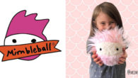 Mimbleballs! These lovable creatures are more than just toys – they are comforting friends for those who need a little extra love, joy and laughter! www.mimbleball.com Mimbleballs are serving such […]