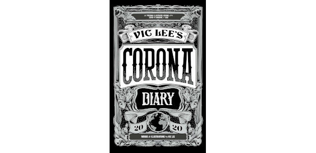 Vic Lee's Corona Diary 2020: A personal illustrated journal of the COVID-19 pandemic of 2020 An extraordinary memento of a life-changing moment in history, artist Vic Lee's visually stunning, graphic […]