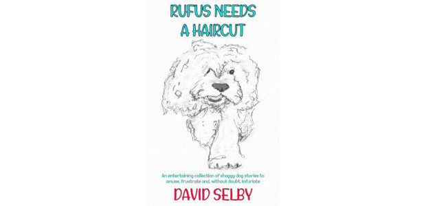 BOOK! Rufus Needs A Haircut – an entertaining collection of shaggy dog stories for adult readers that is designed to amuse, frustrate and, perhaps, infuriate the reader and their audience! […]