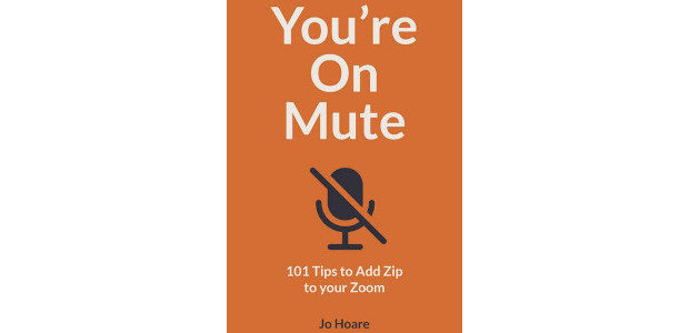 You're On Mute: 101 Tips to Add Zip to your Zoom Paperback by Jo Hoare If life on is Zoom getting you down and you're dreading the next inevitable invite […]