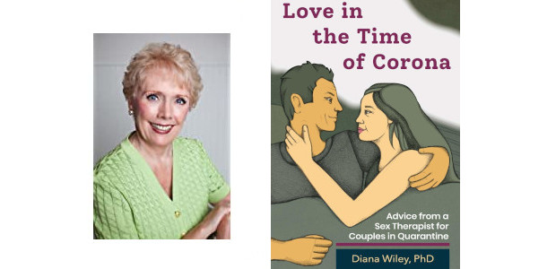 BOOK: Love in the Time of Corona: Advice from a Sex Therapist for Couples in Quarantine by Dr. Diana Wiley PhD… on Amazon (www.amazon.com/Love-Time-Corona-Therapist-Quarantine/dp/0932898998/) Do you want to get the […]