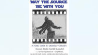 BOOK: May The Source Be With You: A Filmic Guide To Change Your Life by Dawud Abdel-Hamid Gurevitch… On Amazon May the Source Be with You: A Filmic Guide to […]