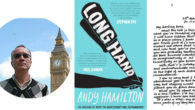 Longhand Paperbackby Andy Hamilton This novel by comedy legend Andy Hamilton (Outnumbered, Not the Nine O'Clock News) is a publishing first, reproducing 300 pages of handwritten manuscript. See more and […]