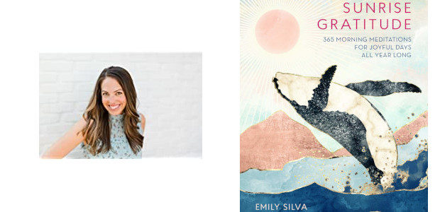 BOOK: SUNRISE GRATITUDE… 365 Morning Meditations for Joyful Days All Year Long… by Emily Silva… Morning meditations are a wonderful way to begin the day, and Sunrise Gratitude is the […]