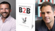 BOOK: Humanizing B2B: The new truth in marketing that will transform your brand and your sales – by Paul Cash , James Trezon There's a new truth in B2B marketing: […]