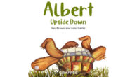 Albert Upside Down Written by Ian Brown Illustrated by Eoin Clarke Graffeg | 27 April 2021 | 3+ Paperback | £7.99 | 9781913634162 Interactive ebook also available #AlbertTheTortoise The first […]