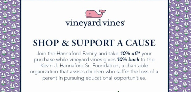 Kevin J. Hannaford, Sr. Foundation, Inc. Shop to Support @ vineyard vines We are Pleased to Tell You About a vineyard vines Shopping Opportunity Friday, June 18, 2021 12 to […]