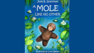 BOOK :- A Mole Like No Other by Julia B. Grantham (Author), Carol Wellart (Illustrator) 'A Mole Like No Other' is a delightful book about a toy mole, who is […]