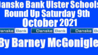 Danske Bank Ulster Schools' Round Up Saturday 9th October 2021 Quite a few of the new Danske Bank Ulster Schools' U16 Cup Round 1 games were played, across all three […]