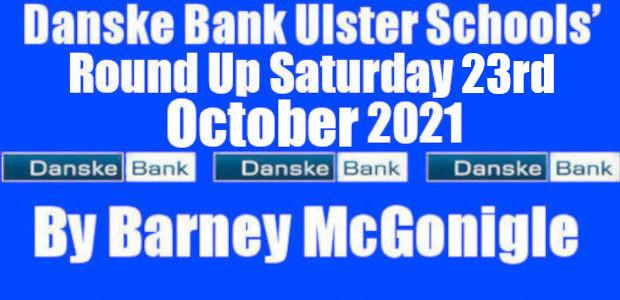 Danske Bank Ulster Schools' Round Up Saturday 23rd October 2021 As well as six Danske Bank Ulster Schools' U16 Cup games taking place on Wednesday 20th October two Danske Bank […]